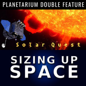 Double Feature: Solar Quest + Sizing Up Space