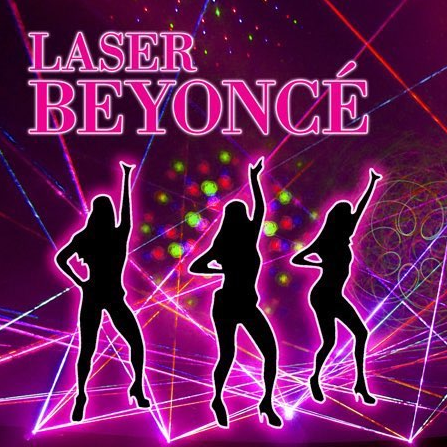 LaserBeyonce