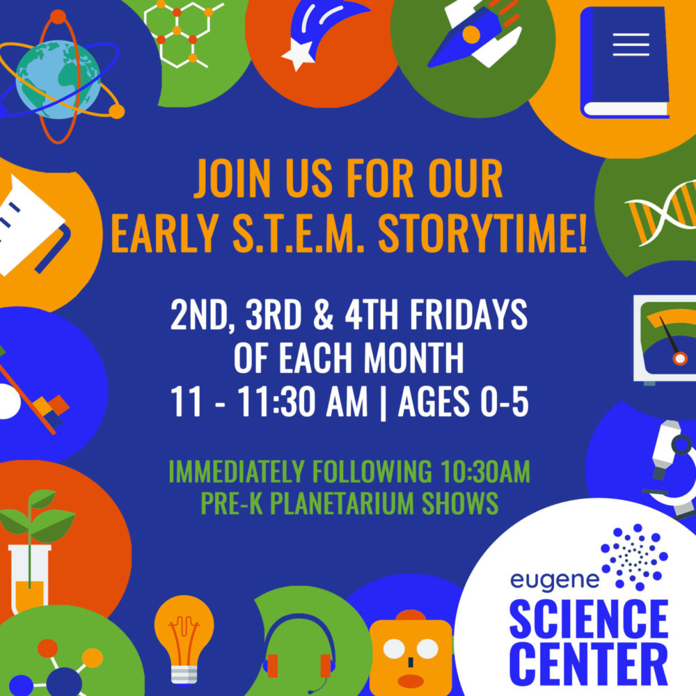 Early STEM Storytime | Eugene Science Center