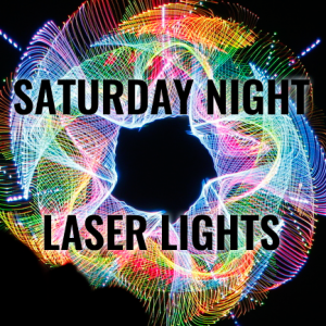 Saturday Night Laser Shows