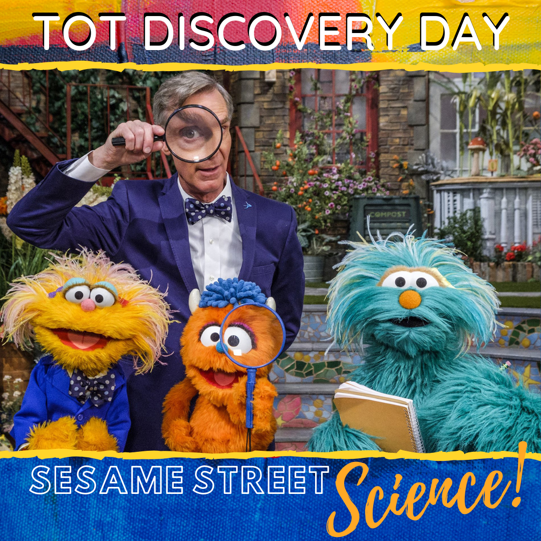 Tot Discovery Day: Sesame Street Science