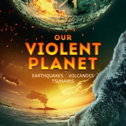 Our Violent Planet