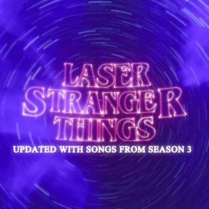 Laser Stranger Things – Updated Playlist