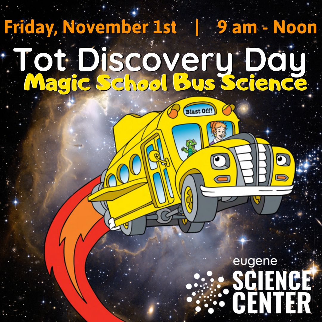 Tot Discovery Day Magic School Bus with date